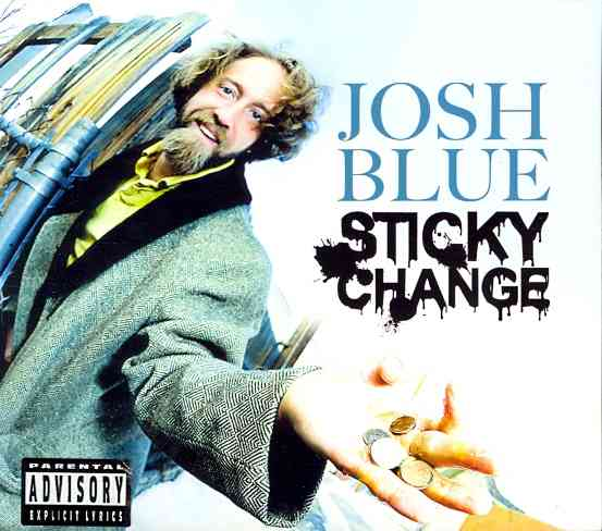 STICKY CHANGE BY BLUE,JOSH (CD)